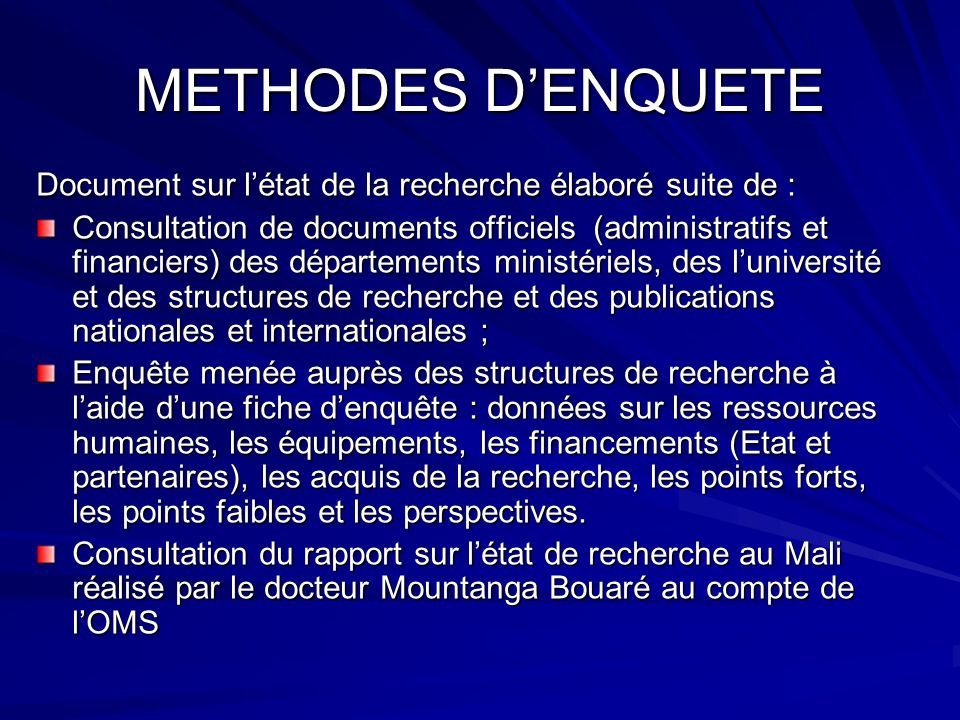 METHODES D'ENQUETE Document sur l'état de la recherche élaboré suite de :