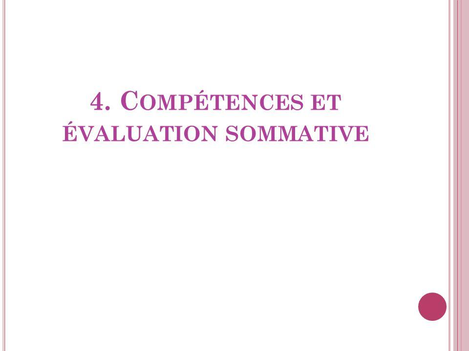 4. Compétences et évaluation sommative