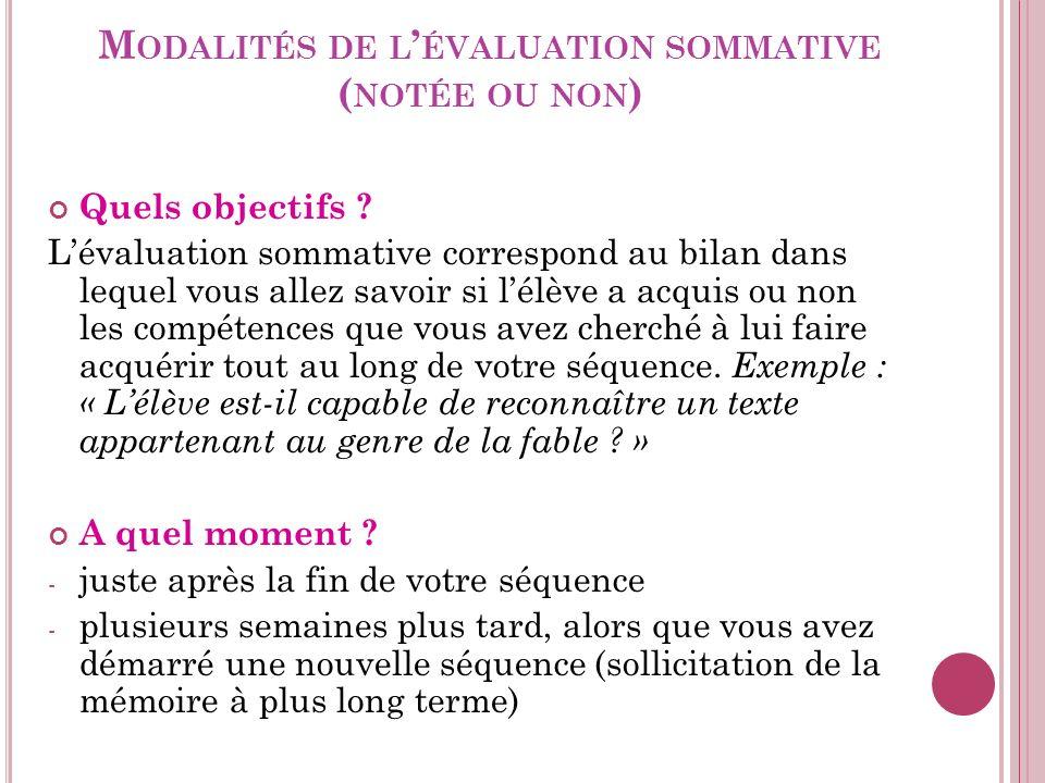 Modalités de l'évaluation sommative (notée ou non)