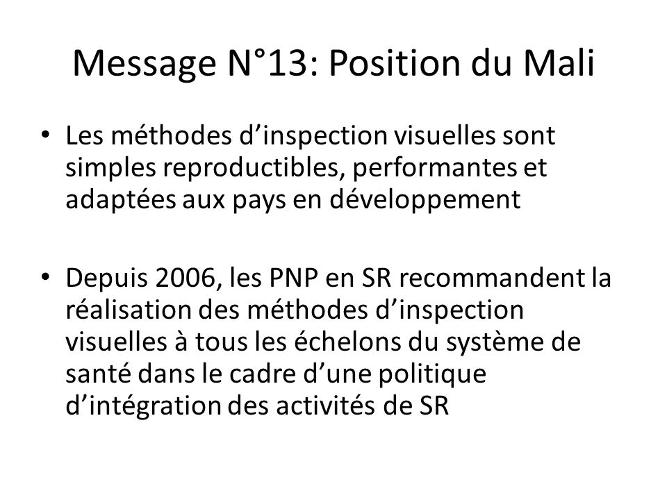Message N°13: Position du Mali