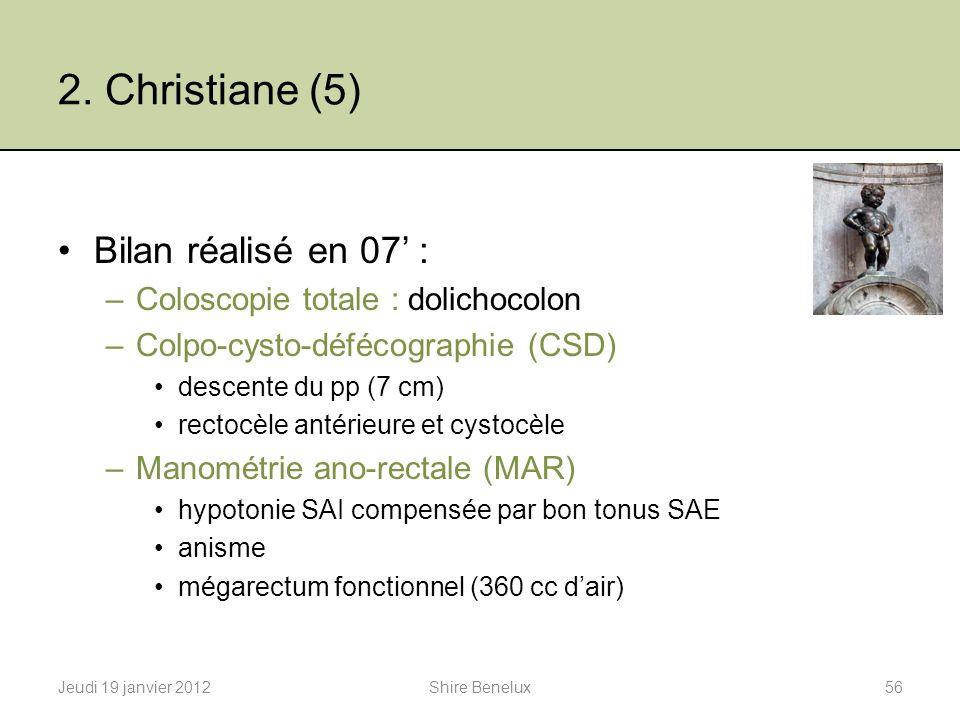 2. Christiane (5) Bilan réalisé en 07' :