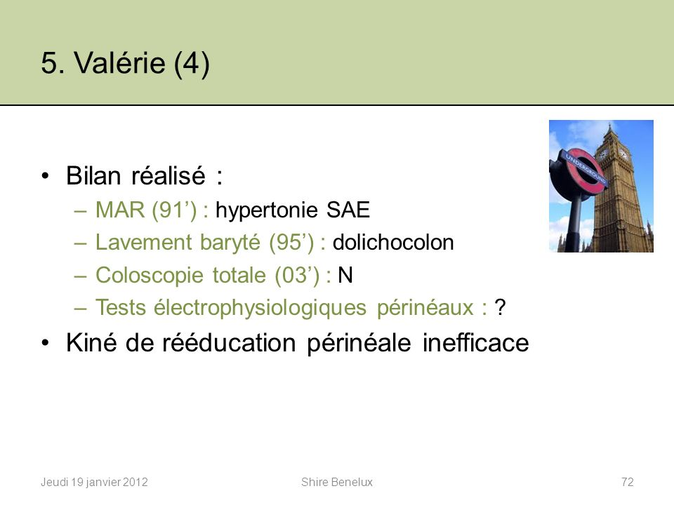 5. Valérie (4) Bilan réalisé :