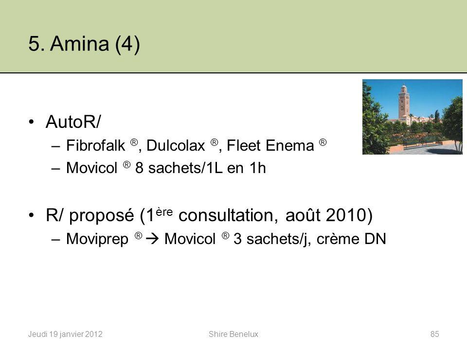 5. Amina (4) AutoR/ R/ proposé (1ère consultation, août 2010)
