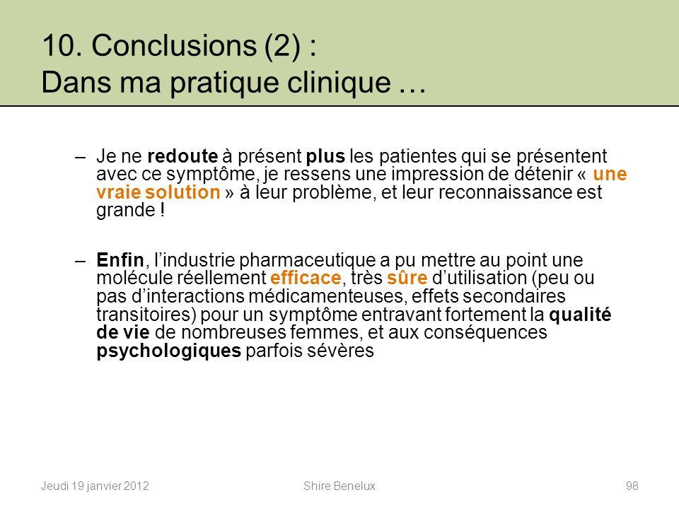 10. Conclusions (2) : Dans ma pratique clinique …