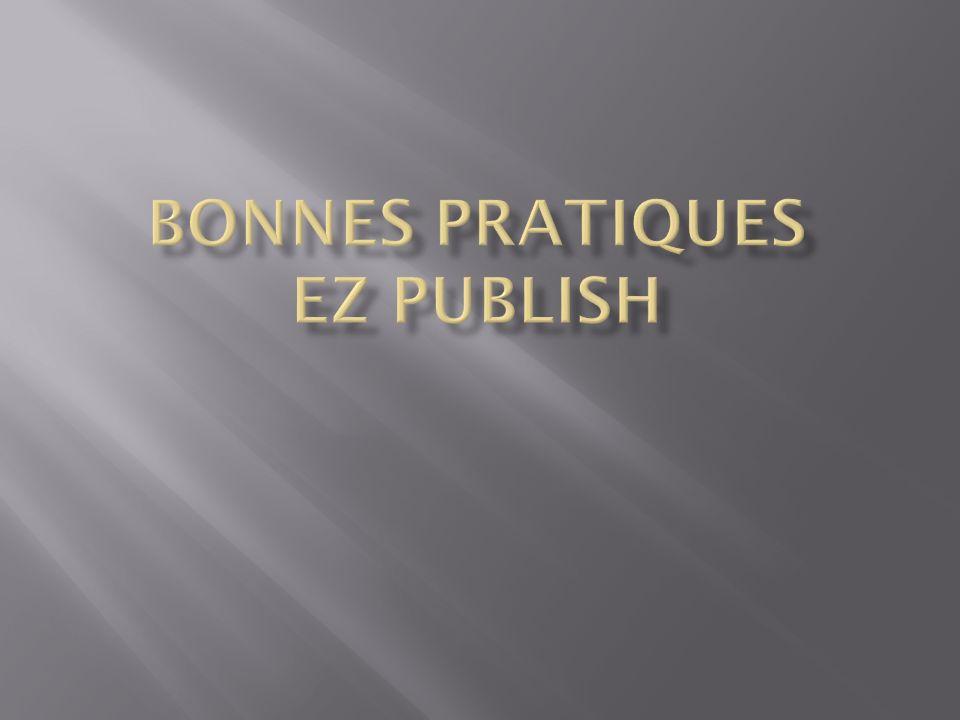 Bonnes pratiques ez publish