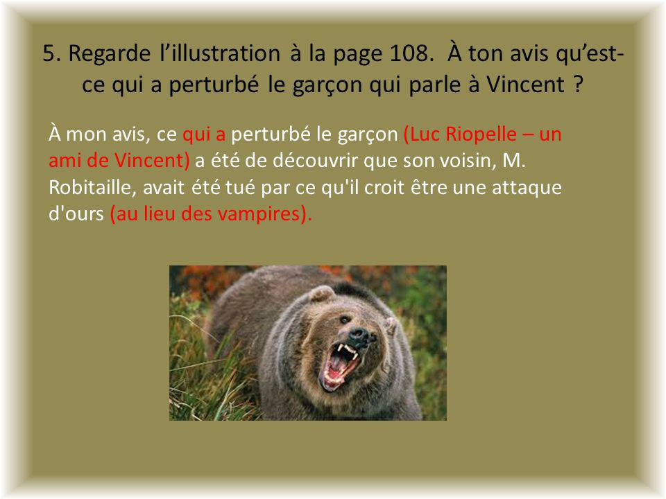 5. Regarde l'illustration à la page 108