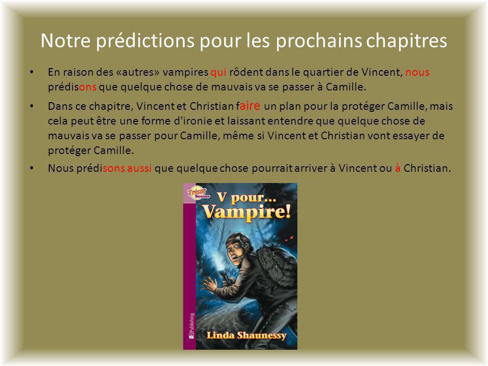 Notre prédictions pour les prochains chapitres