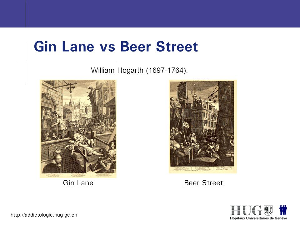 Gin Lane vs Beer Street William Hogarth (1697-1764). Gin Lane