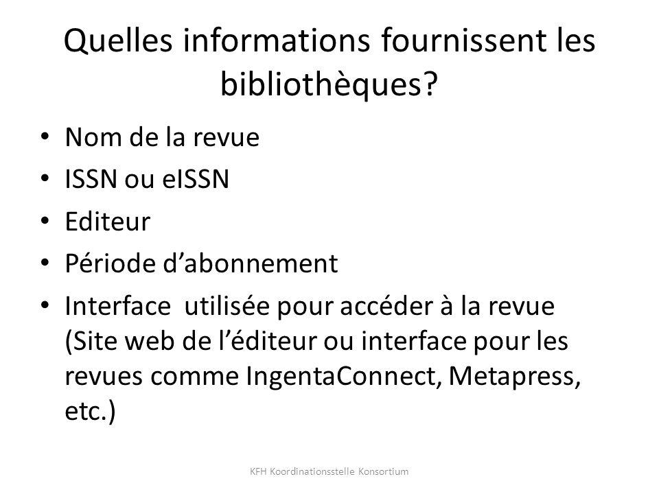 Quelles informations fournissent les bibliothèques