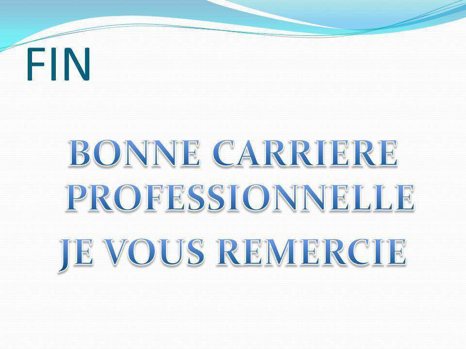 BONNE CARRIERE PROFESSIONNELLE JE VOUS REMERCIE