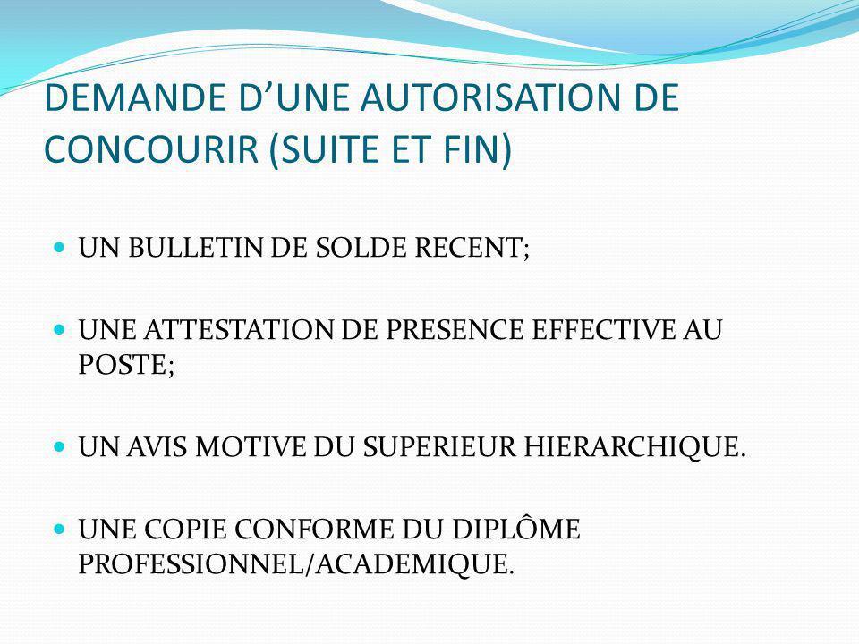 DEMANDE D'UNE AUTORISATION DE CONCOURIR (SUITE ET FIN)