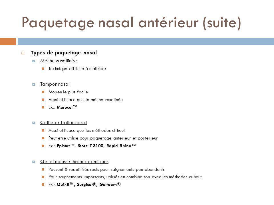 Paquetage nasal antérieur (suite)