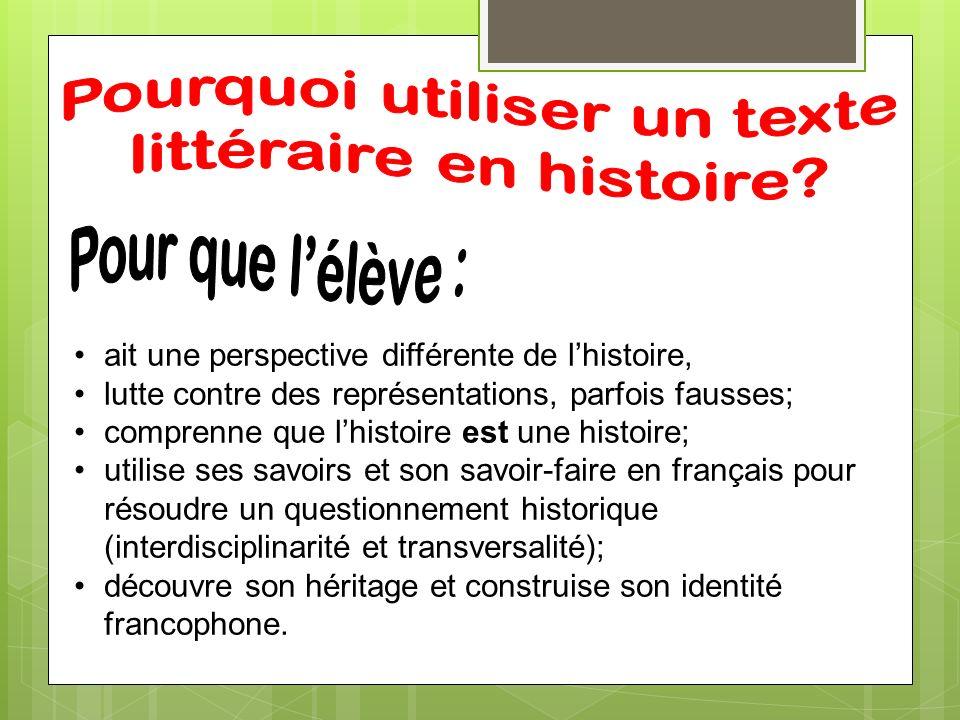 Pourquoi utiliser un texte littéraire en histoire