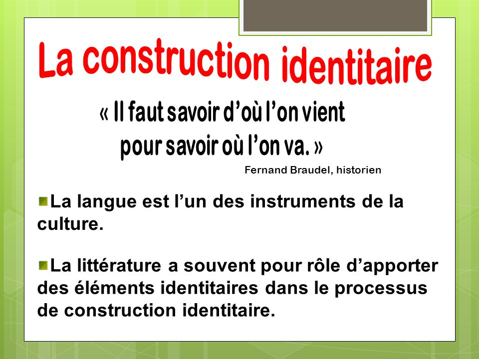La construction identitaire