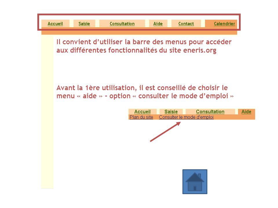 Il convient d'utiliser la barre des menus pour accéder aux différentes fonctionnalités du site eneris.org