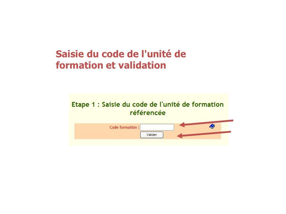 Saisie du code de l unité de formation et validation