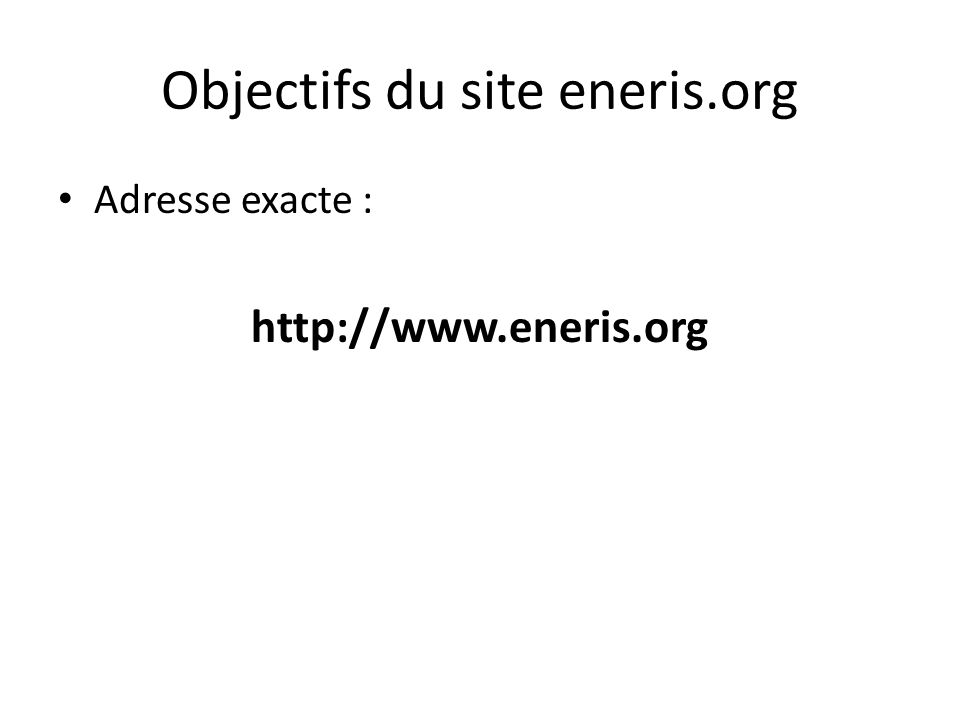 Objectifs du site eneris.org