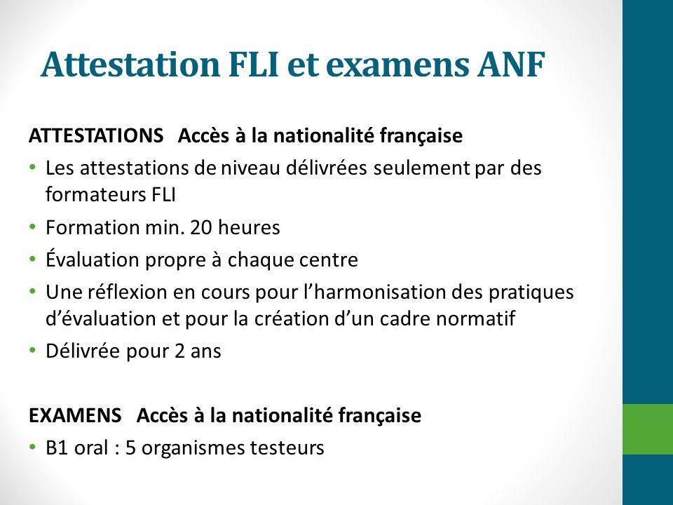 Attestation FLI et examens ANF