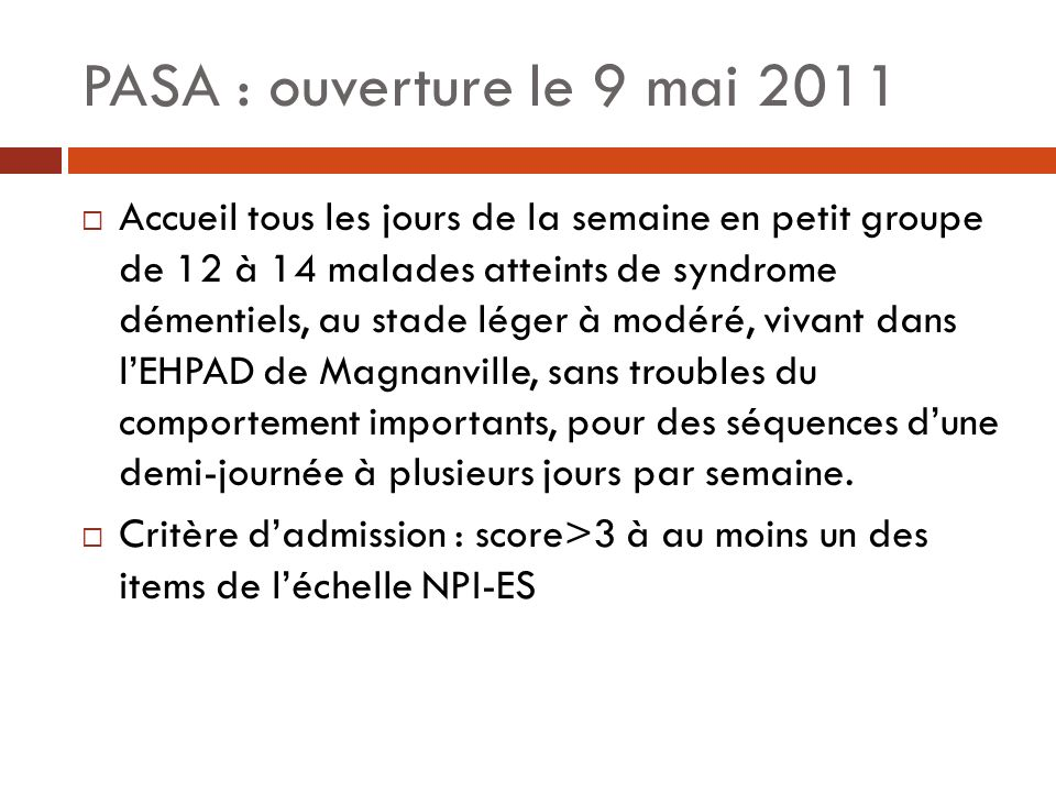 PASA : ouverture le 9 mai 2011