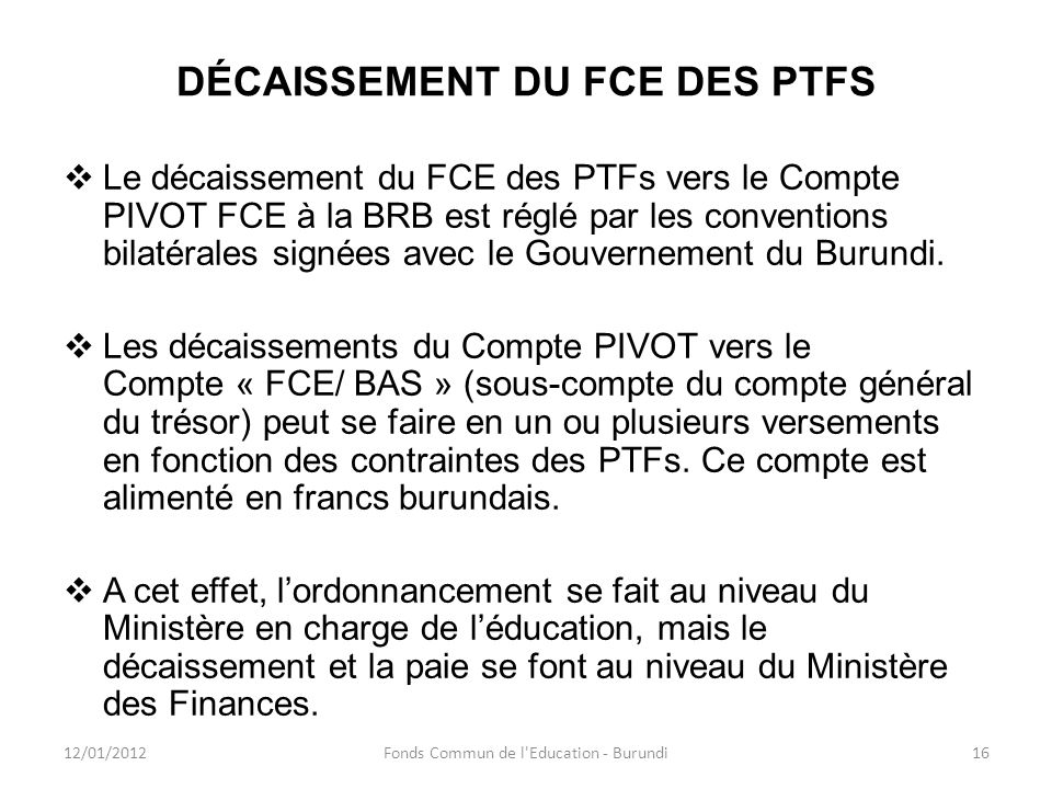 DÉCAISSEMENT DU FCE DES PTFS