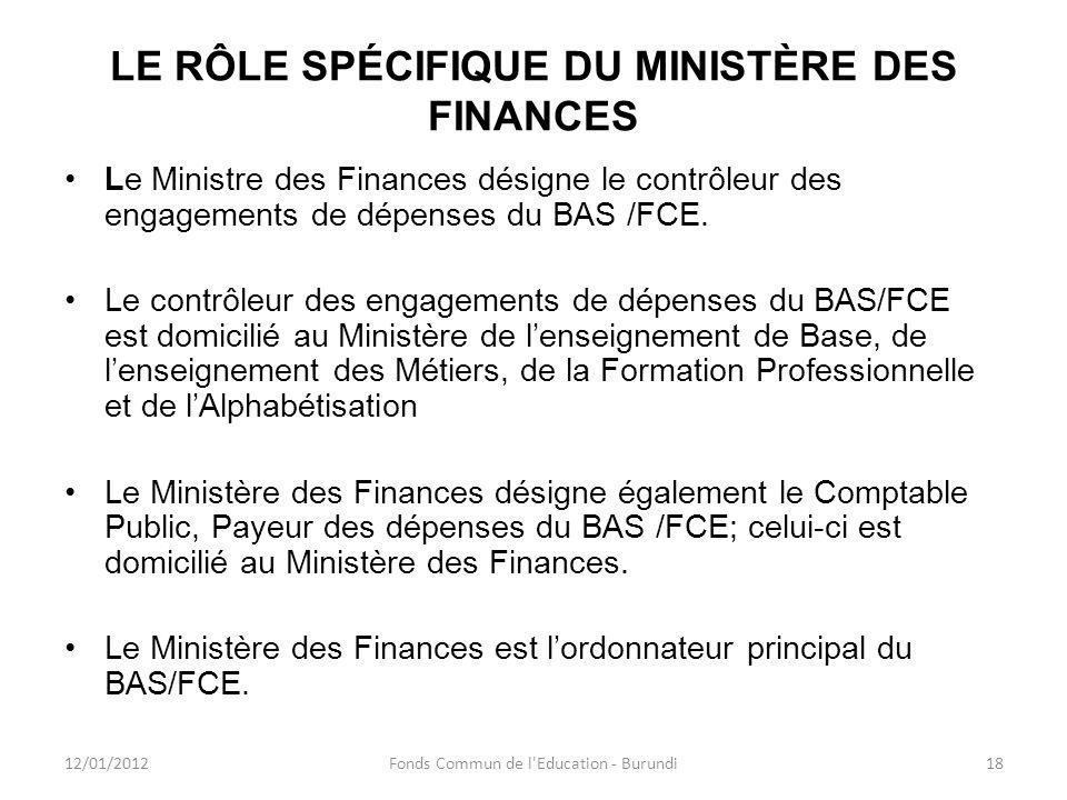 LE RÔLE SPÉCIFIQUE DU MINISTÈRE DES FINANCES