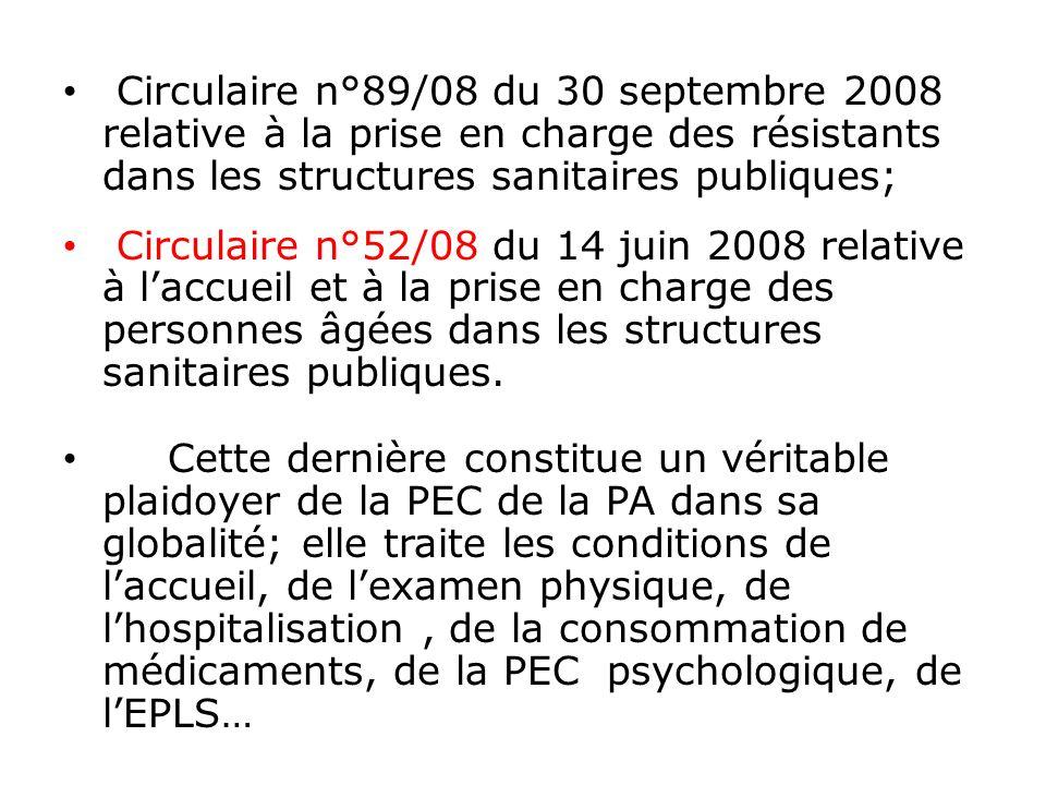 Circulaire n°89/08 du 30 septembre 2008 relative à la prise en charge des résistants dans les structures sanitaires publiques;