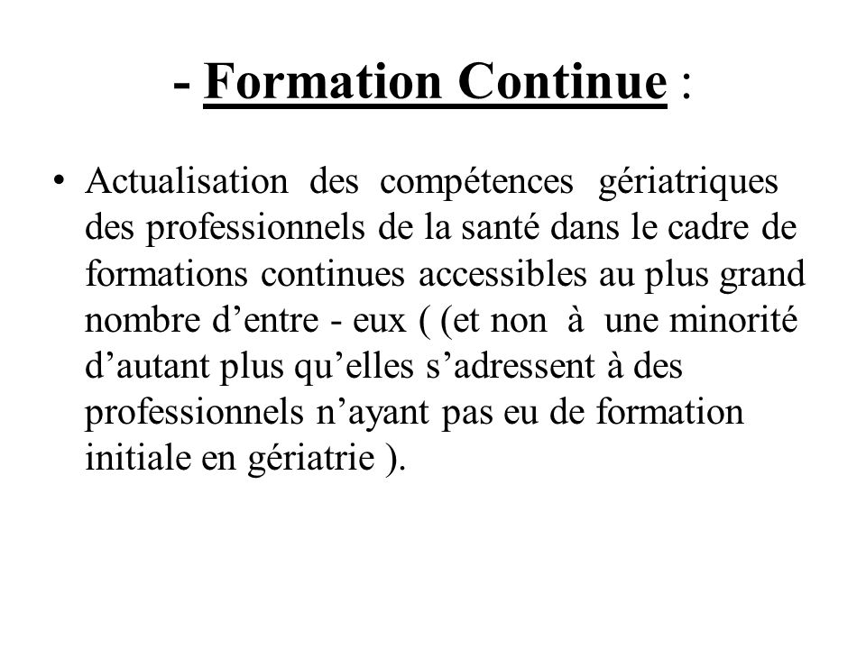 - Formation Continue :