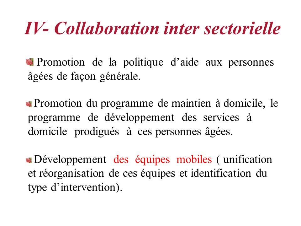 IV- Collaboration inter sectorielle