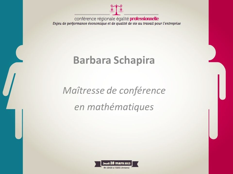 Barbara Schapira Maîtresse de conférence en mathématiques