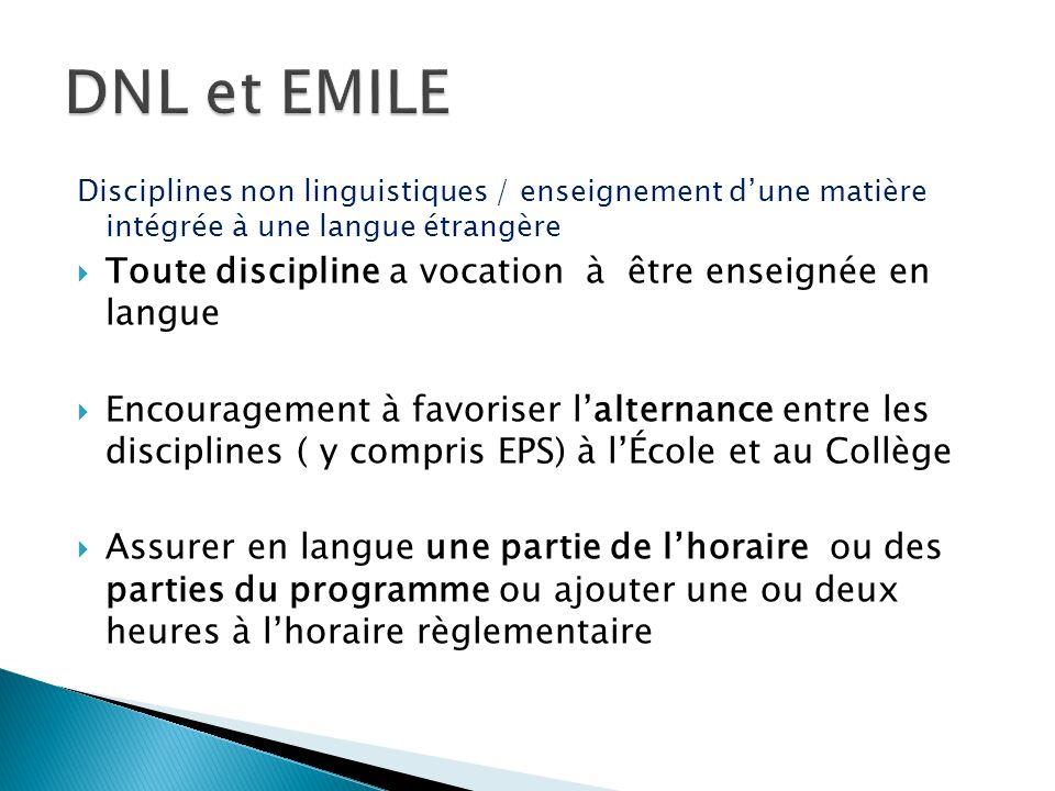 DNL et EMILE Toute discipline a vocation à être enseignée en langue