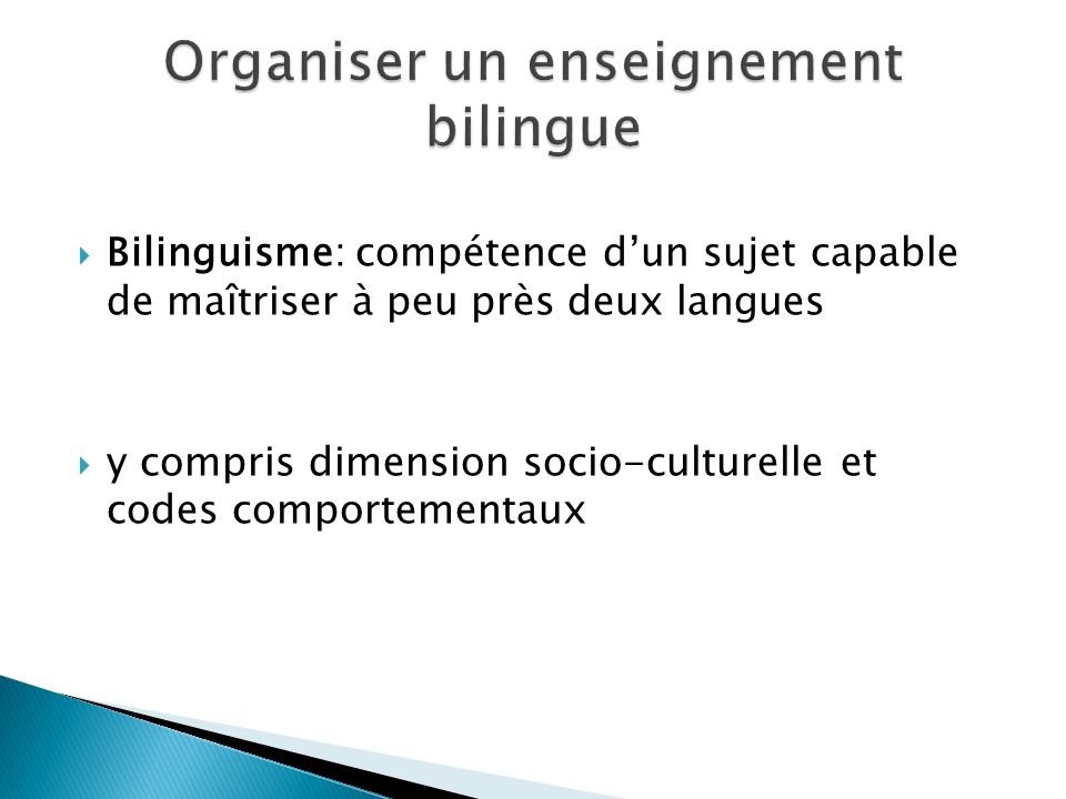 Organiser un enseignement bilingue