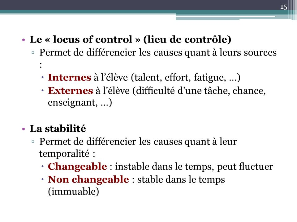 Le « locus of control » (lieu de contrôle)