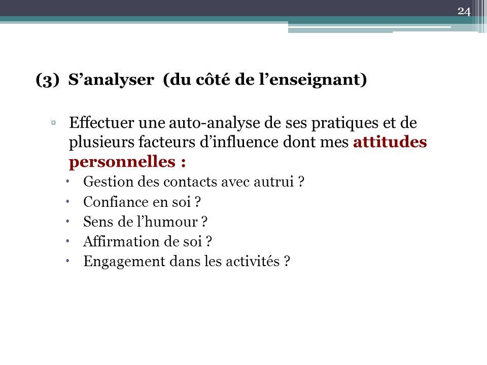 (3) S'analyser (du côté de l'enseignant)