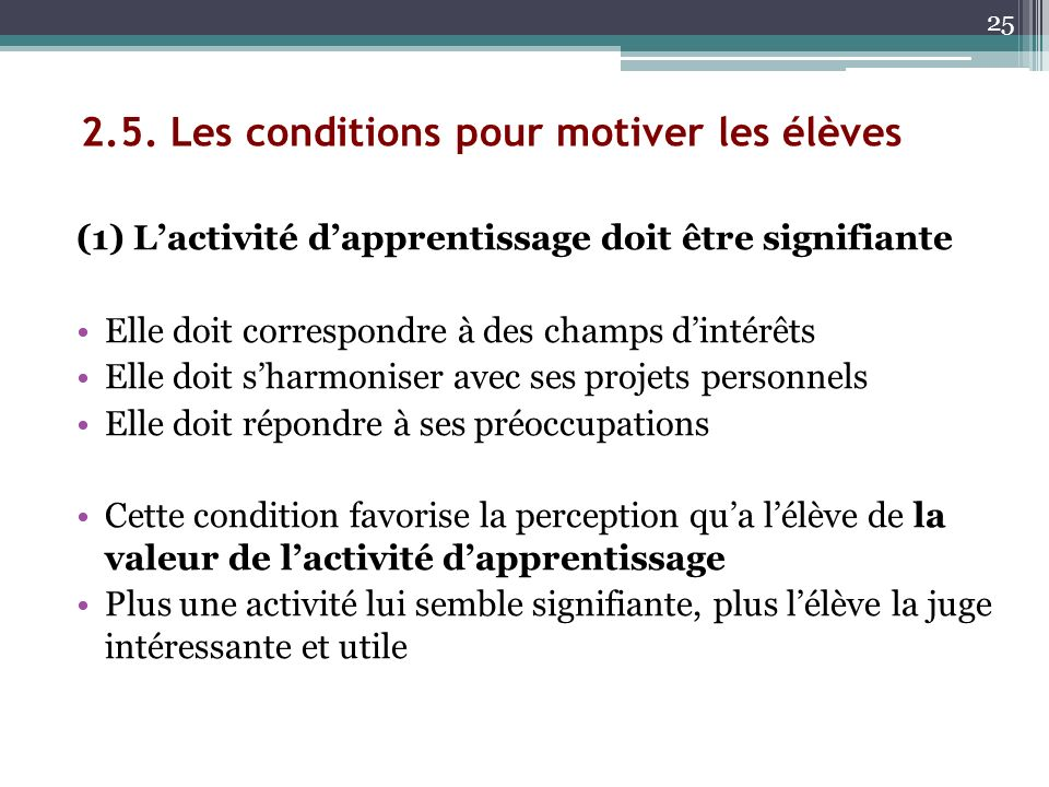 2.5. Les conditions pour motiver les élèves