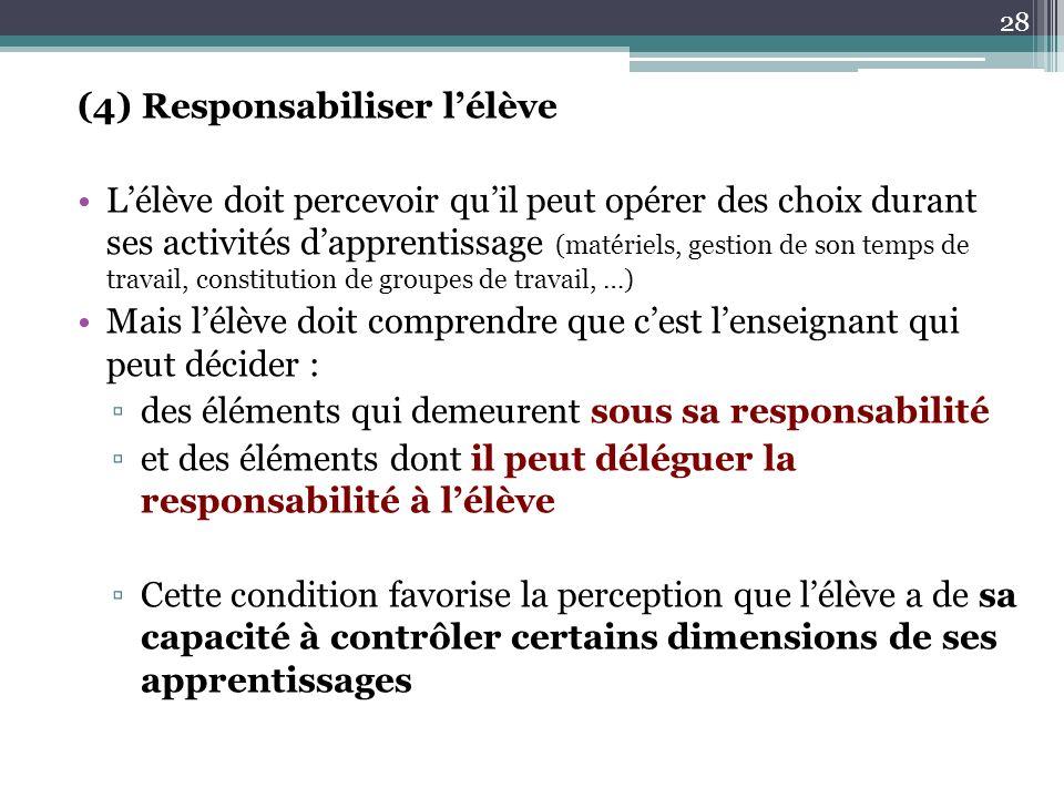 (4) Responsabiliser l'élève