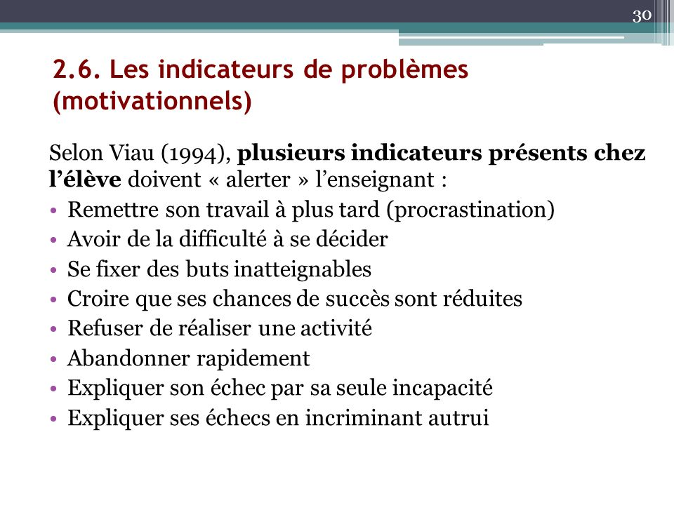 2.6. Les indicateurs de problèmes (motivationnels)