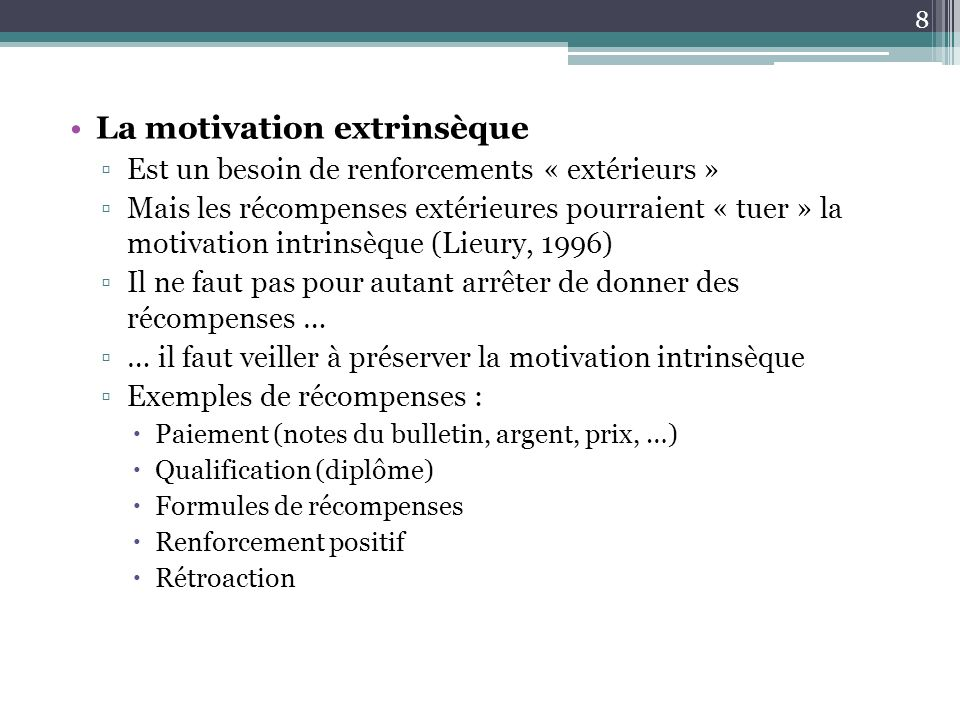 La motivation extrinsèque