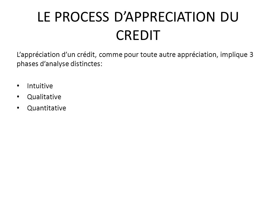 LE PROCESS D'APPRECIATION DU CREDIT