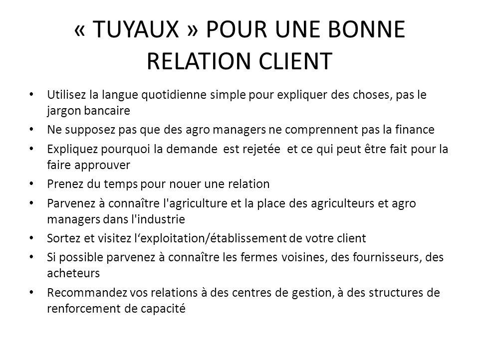 « TUYAUX » POUR UNE BONNE RELATION CLIENT