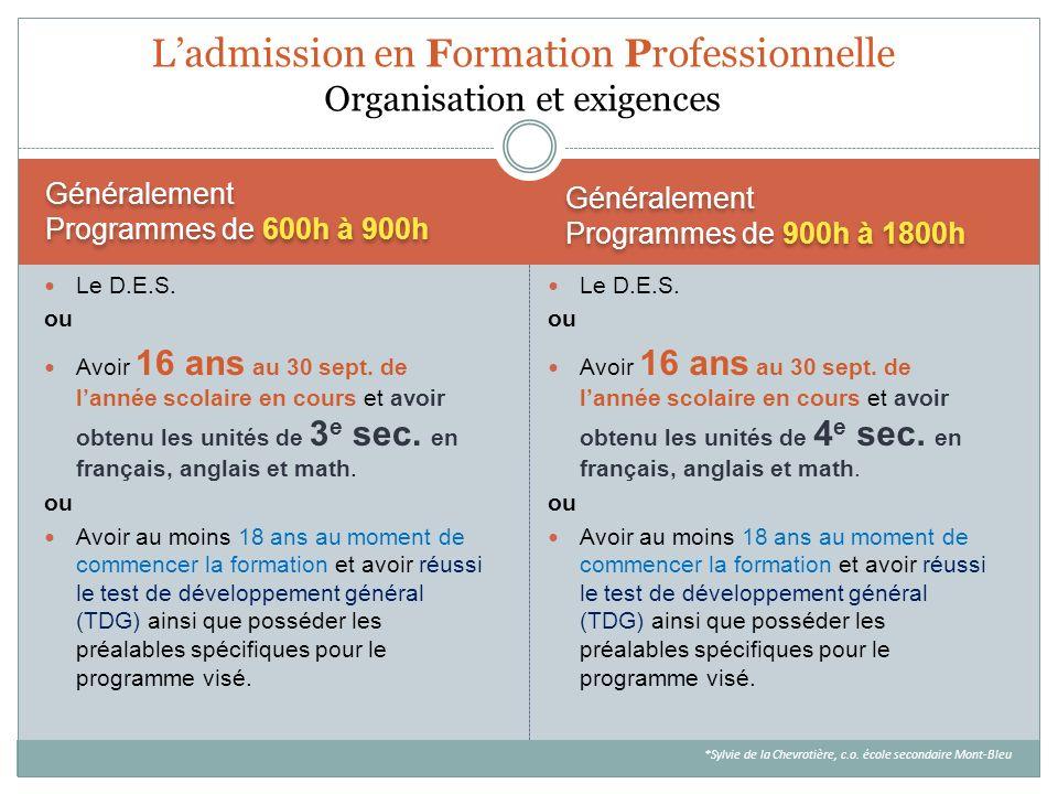 L'admission en Formation Professionnelle Organisation et exigences
