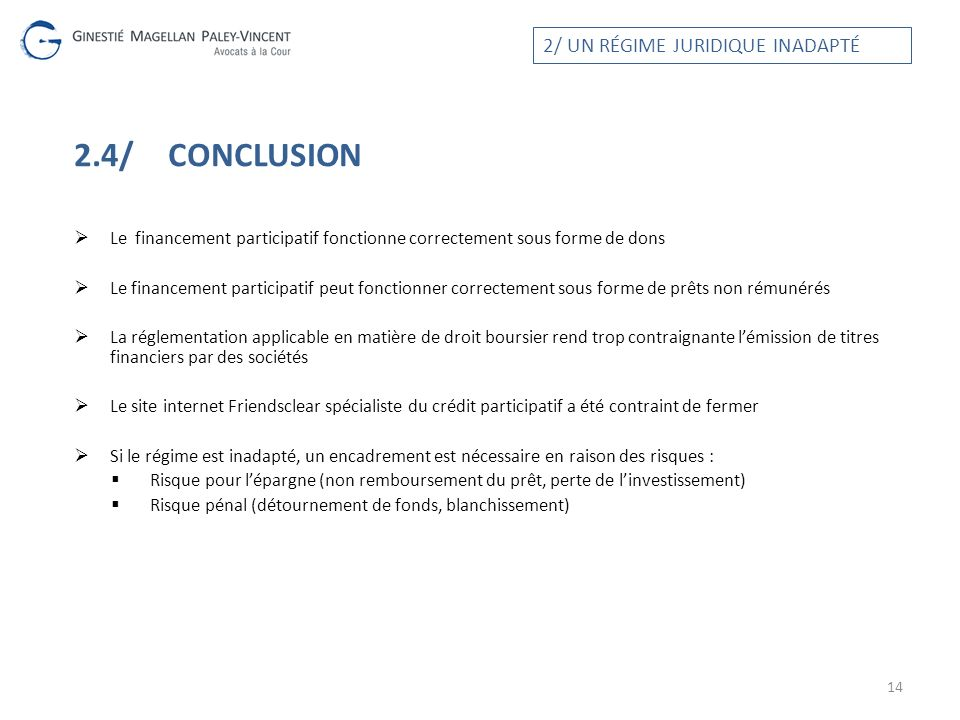 2.4/ Conclusion 2/ UN RÉGIME JURIDIQUE INADAPTÉ
