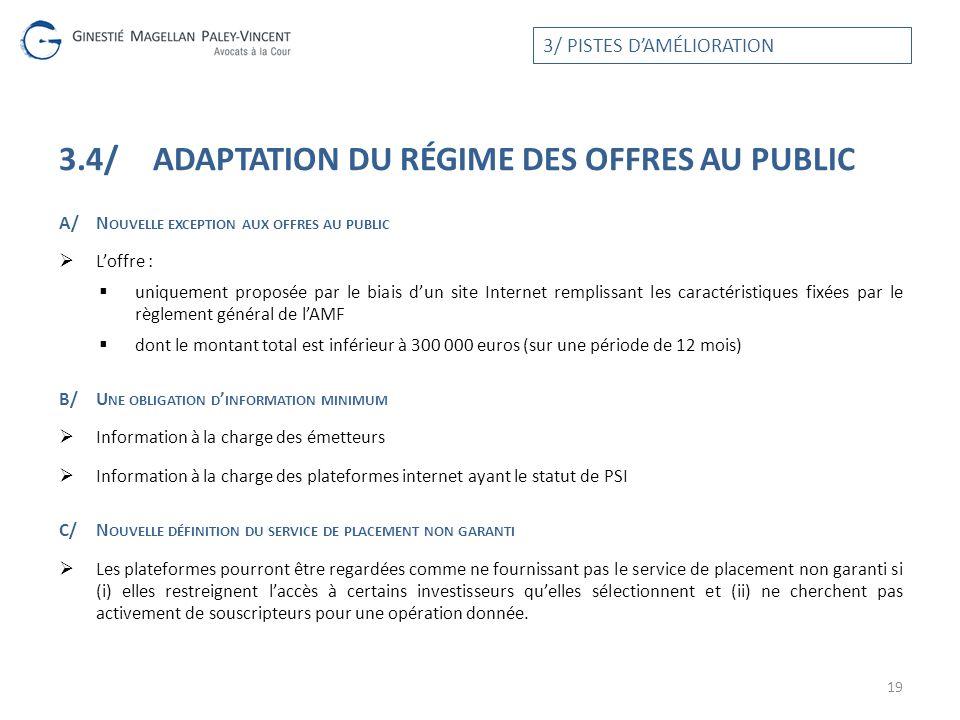 3.4/ Adaptation du régime des offres au public
