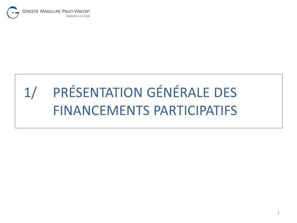 1/ Présentation générale des financements participatifs