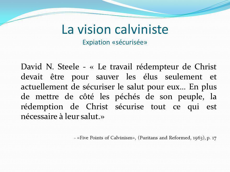 La vision calviniste Expiation «sécurisée»