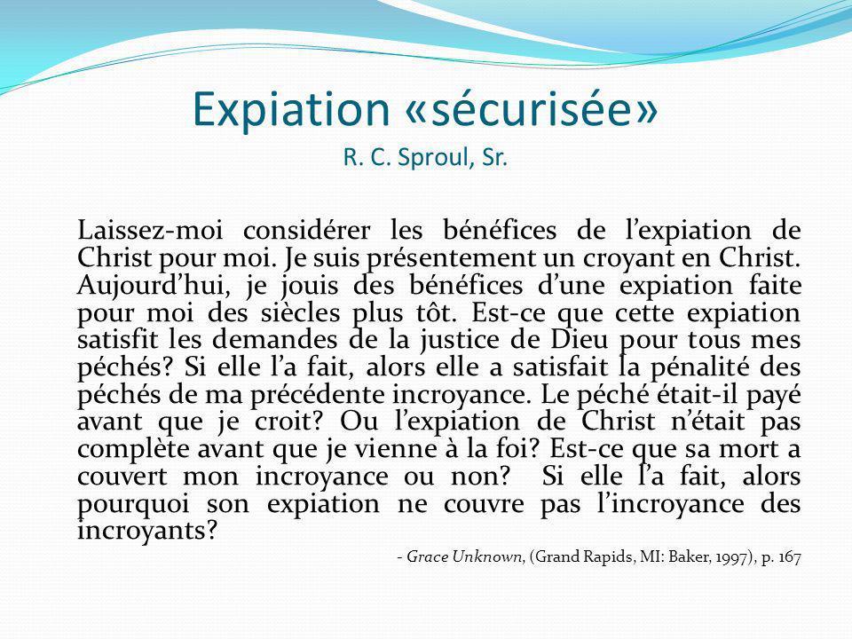 Expiation «sécurisée» R. C. Sproul, Sr.