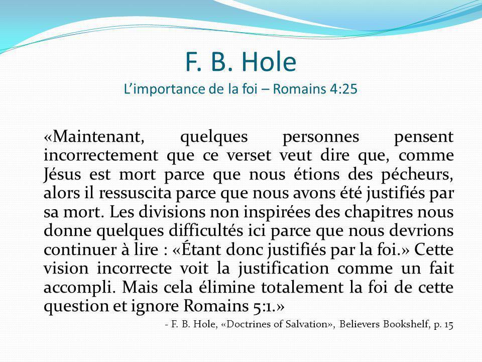 F. B. Hole L'importance de la foi – Romains 4:25