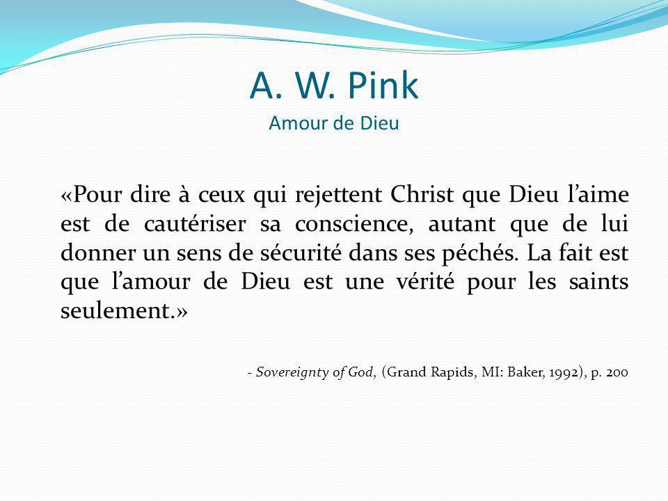 A. W. Pink Amour de Dieu