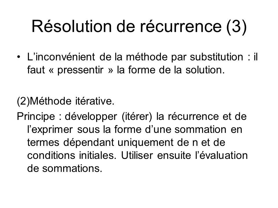 Résolution de récurrence (3)