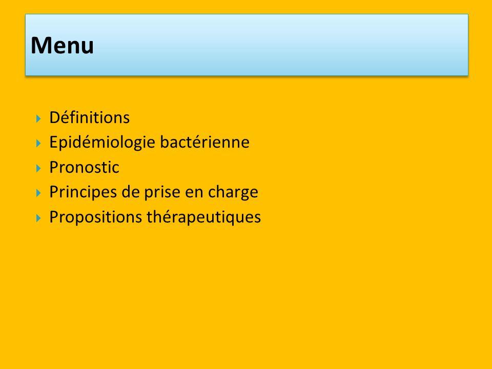 Menu Définitions Epidémiologie bactérienne Pronostic