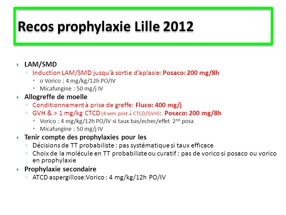Recos prophylaxie Lille 2012